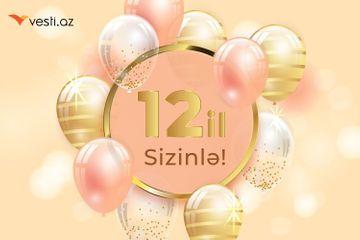 """Vesti.az""ın yaranmasından 12 il ötür"